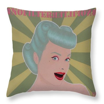 No Filter Throw Pillow