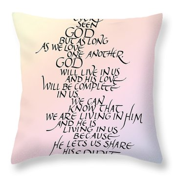 No One Has Seen God Throw Pillow