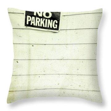 No Parking Throw Pillow by Priska Wettstein