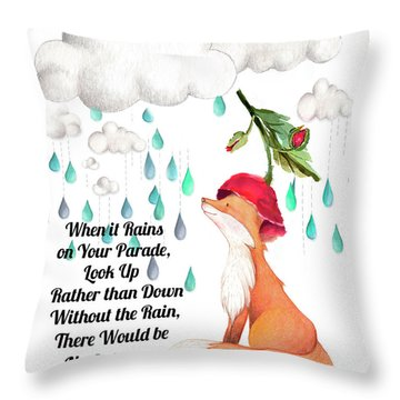 Throw Pillow featuring the digital art No Rain On My Parade by Colleen Taylor