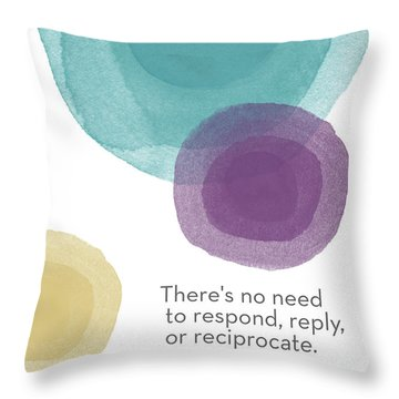 No Response Necessary- Art By Linda Woods Throw Pillow