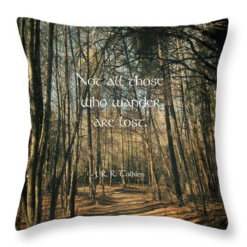 Not All Those Who Wander Throw Pillow by Jessica Brawley