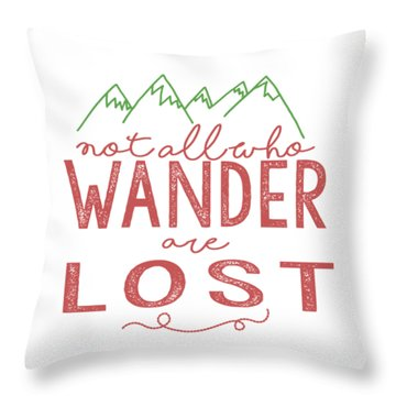 Throw Pillow featuring the digital art Not All Who Wander Are Lost In Pink by Heather Applegate