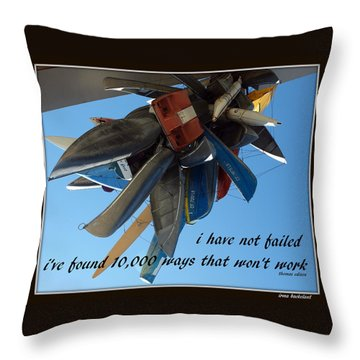 Not Failed Throw Pillow by Irma BACKELANT GALLERIES
