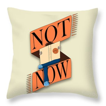 Not Now, I'm Reading Throw Pillow