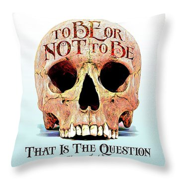 Not To Be Throw Pillow by Gary Grayson