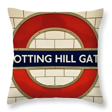 Notting Hill Gate Tube Sign Throw Pillow by Lana Enderle