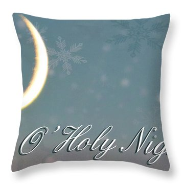 O Holy Night Throw Pillow by Billie-Jo Miller