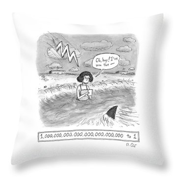 Oh Boy I've Won The - 1,000,000,000,000,000,000,000,000 To 1 Throw Pillow