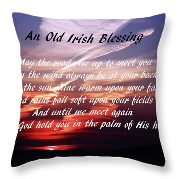 Old Irish Blessing #4 Throw Pillow