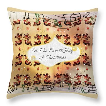 On The Fourth Day Of Christmas Throw Pillow