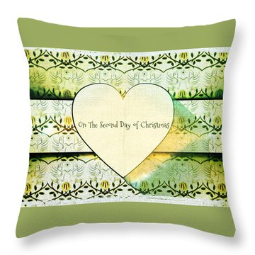 On The Second Day Of Christmas Throw Pillow