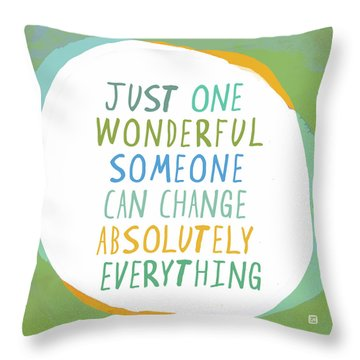 One Wonderful Someone Throw Pillow