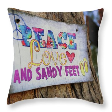Peace Love And Sandy Feet Throw Pillow