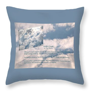Perfect Clouds Throw Pillow