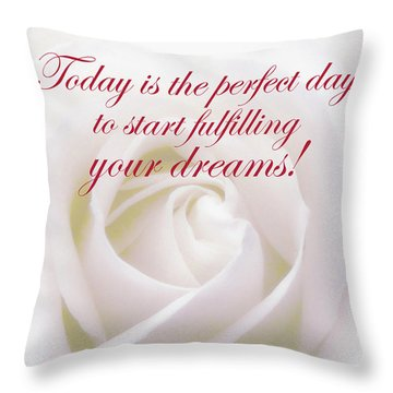 Perfect Day For Fulfilling Your Dreams Throw Pillow