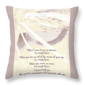 Pets - My Spirit Is Everywhere But Especially With You Throw Pillow