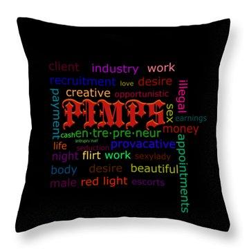 Pimps Throw Pillow