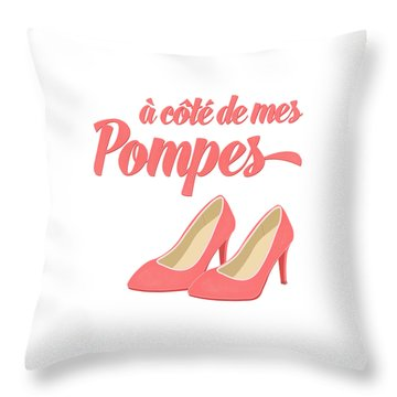 Pink High Heels French Saying Throw Pillow by Antique Images
