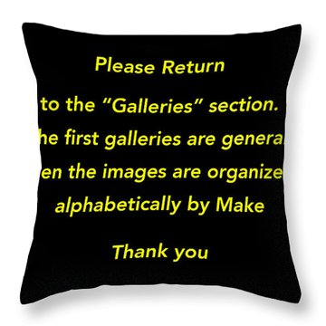 Throw Pillow featuring the photograph Please Return To Galleries Option by Jill Reger