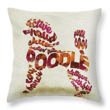 Throw Pillow featuring the painting Poodle Dog Watercolor Painting / Typographic Art by Ayse and Deniz