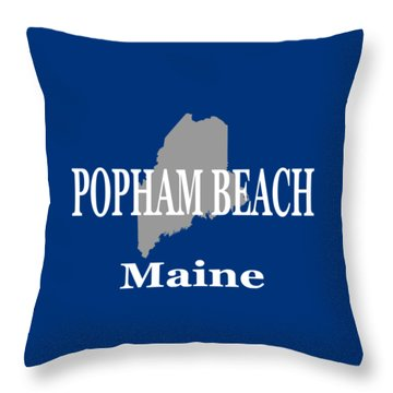 Throw Pillow featuring the photograph Popham Beach Maine State City And Town Pride  by Keith Webber Jr