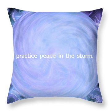 Practice Peace In The Storm Throw Pillow