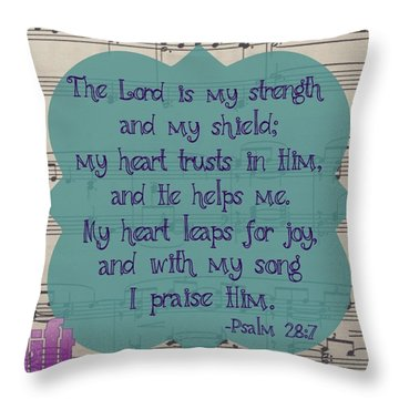 Praise Be To The Lord,  For He Has Throw Pillow