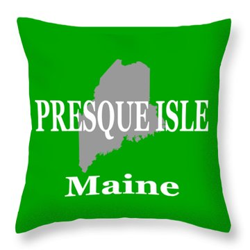 Throw Pillow featuring the photograph Presque Isle Maine State City And Town Pride  by Keith Webber Jr