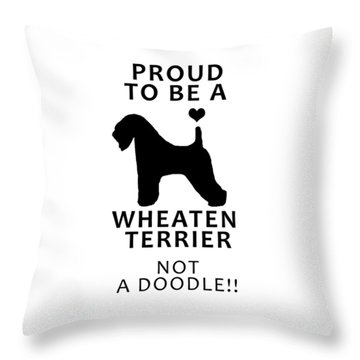 Proud To Be A Wheaten Throw Pillow