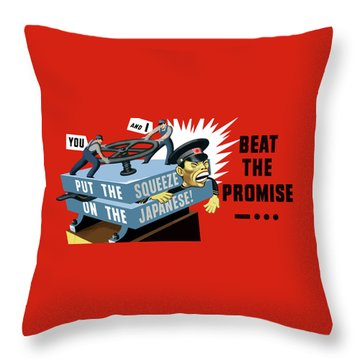 Put The Squeeze On The Japanese Throw Pillow by War Is Hell Store
