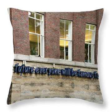 Throw Pillow featuring the photograph Quote Of Warhol 15 Minutes Of Fame by RicardMN Photography