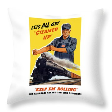 Railroads Are The First Line Of Defense Throw Pillow by War Is Hell Store
