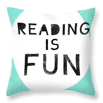Reading Is Fun- Art By Linda Woods Throw Pillow