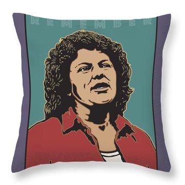 Remember Berta Caceres Throw Pillow