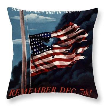 Remember December Seventh Throw Pillow