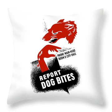 Throw Pillow featuring the mixed media Report Dog Bites - Wpa by War Is Hell Store