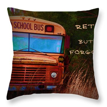 Retired But Not Forgotten Throw Pillow