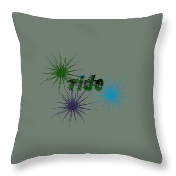 Ride Text And Art Throw Pillow