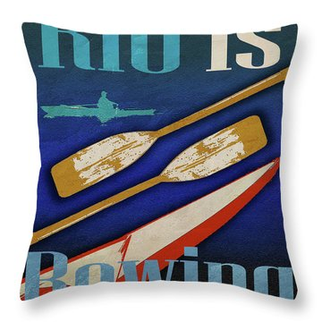 Rio Is Rowing Throw Pillow