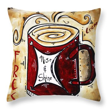 Rise And Shine By Madart Throw Pillow by Megan Duncanson