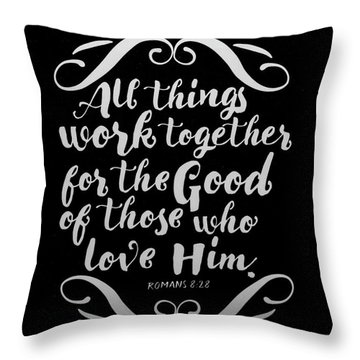 Romans 8 28 Scripture Verses Bible Art Throw Pillow