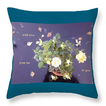 Rose On Glass Table With Loving Wishes Throw Pillow