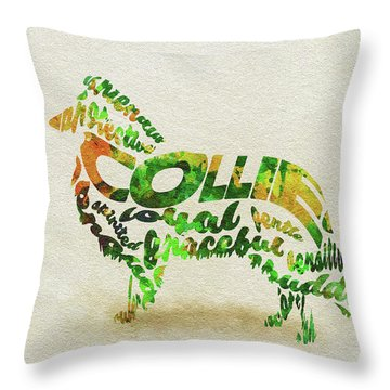 Throw Pillow featuring the painting Rough Collie Watercolor Painting / Typographic Art by Ayse and Deniz