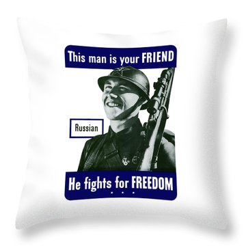 Russian - This Man Is Your Friend Throw Pillow by War Is Hell Store