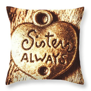 Rustic Sisters Always Charm Throw Pillow