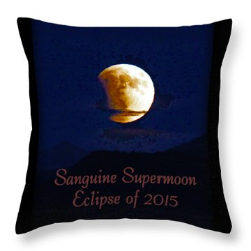 Sanguine Supermoon Eclipse 2015 Throw Pillow