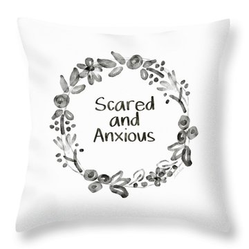 Scared And Anxious- Art By Linda Woods Throw Pillow