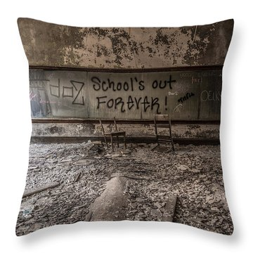 School's Out Forever Throw Pillow