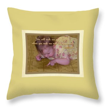 Throw Pillow featuring the digital art Seek Me With All Your Heart by Sonya Nancy Capling-Bacle